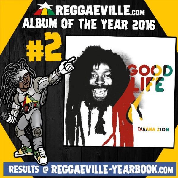 L'abum Good Life de Takana Zion primé par ReggaeVille