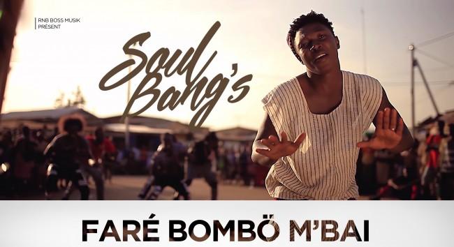 Soul Bang's : nouveau clip « Faré Bombo M'Bai»